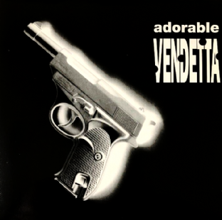 "Adorable ‎- Vendetta (7"") (EX/VG)"
